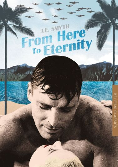 From Here to Eternity by J. E. Smyth